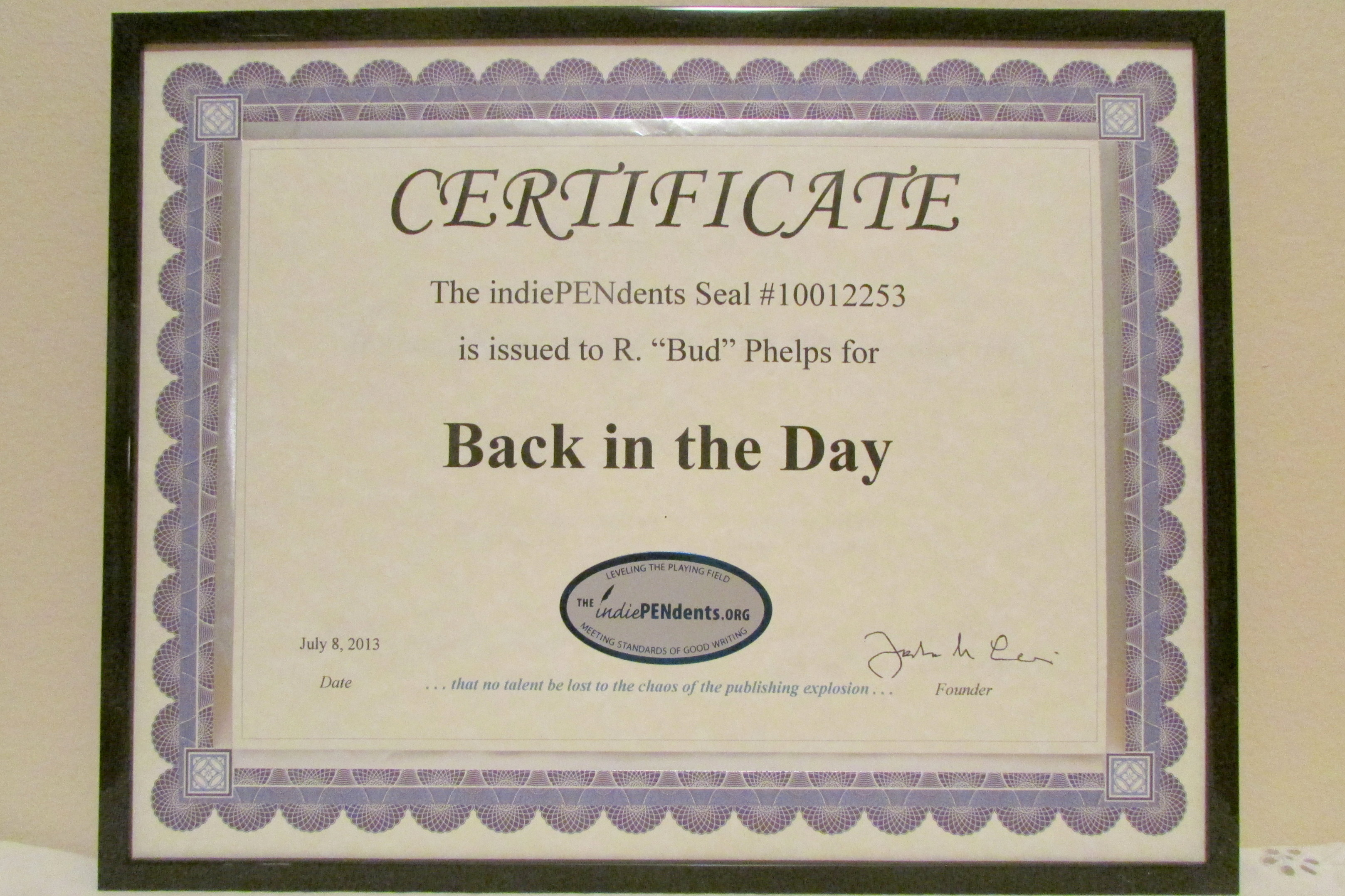 The indiependents certificate was awarded for back in the day the indiependents certificate shown here is the official seal 10012253 xflitez Choice Image